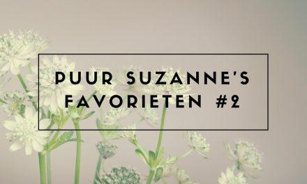 Puur Suzanne's Favorieten #2