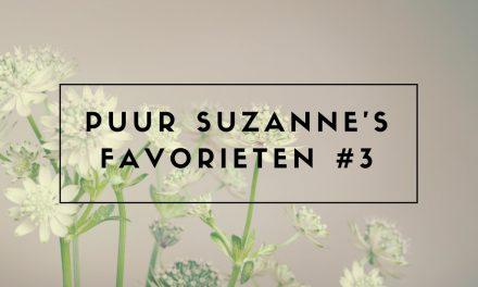 Puur Suzanne's Favorieten #3 + winactie
