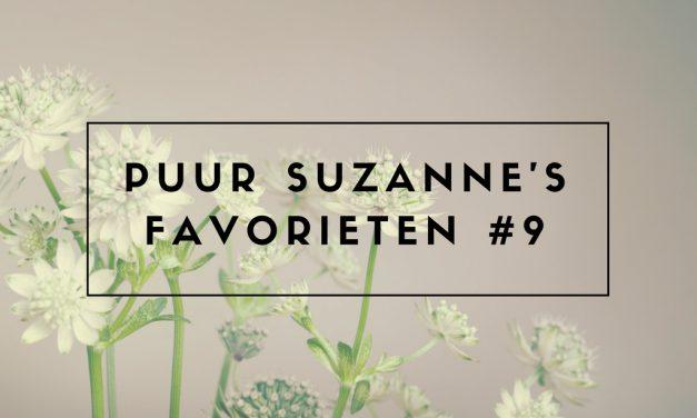 Puur Suzanne's Favorieten #9
