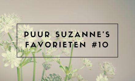 Puur Suzanne's favorieten #10